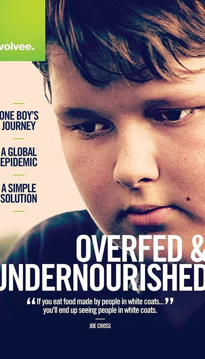 Overfed & Undernourished movie