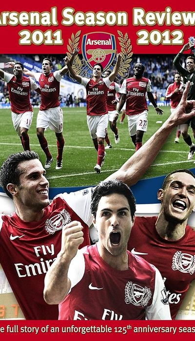 Arsenal: Season Review 2011-2012 movie