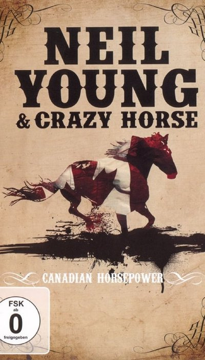 Neil Young & Crazy Horse: Canadian Horsepower movie