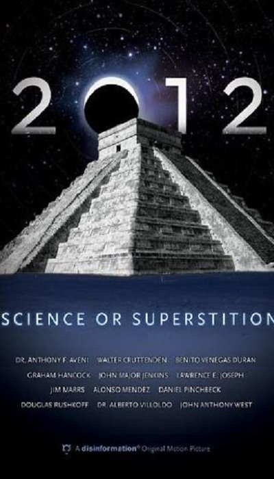 2012: Science or Superstition movie
