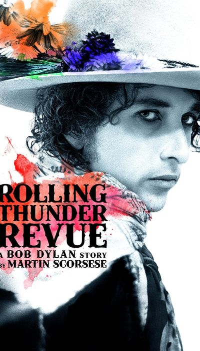 Rolling Thunder Revue: A Bob Dylan Story by Martin Scorsese movie