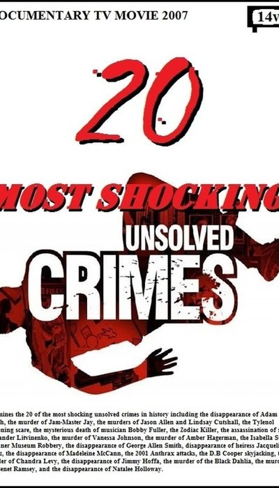 20 Most Shocking Unsolved Crimes movie