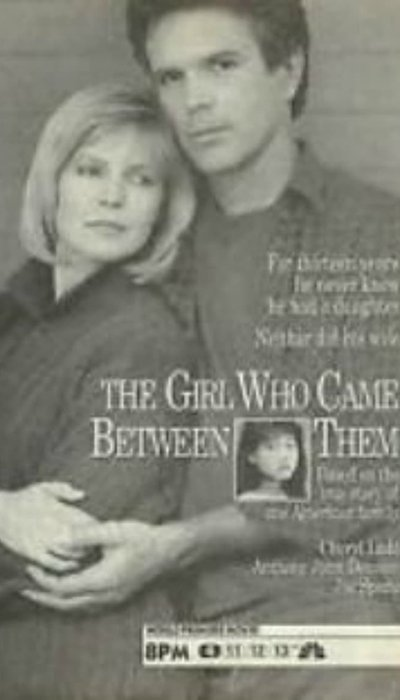 The Girl Who Came Between Them movie