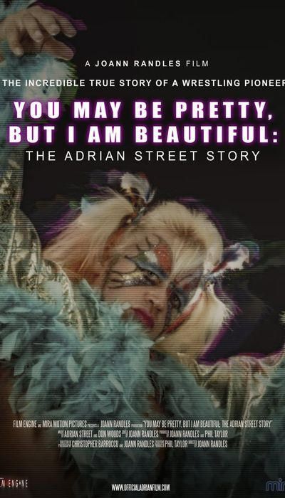 You May Be Pretty, But I Am Beautiful: The Adrian Street Story movie
