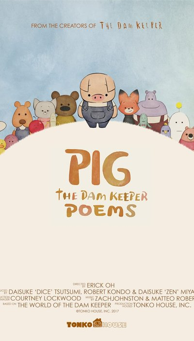 Pig: The Dam Keeper Poems movie