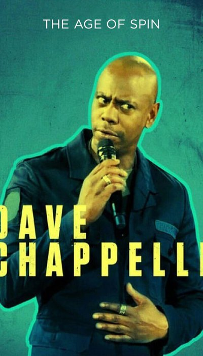 Dave Chappelle: The Age of Spin movie