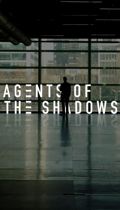 Agents of the Shadows movie