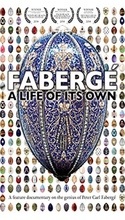 Faberge: A Life of Its Own movie