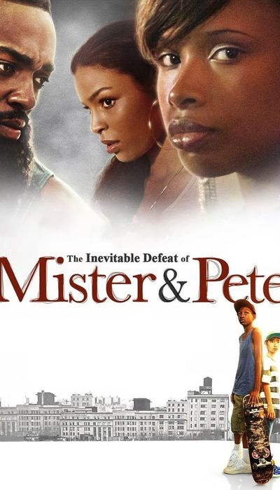 The Inevitable Defeat of Mister & Pete movie