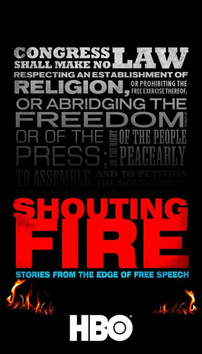 Shouting Fire: Stories from the Edge of Free Speech movie