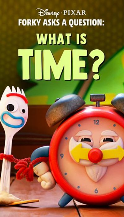 Forky Asks a Question: What Is Time? movie