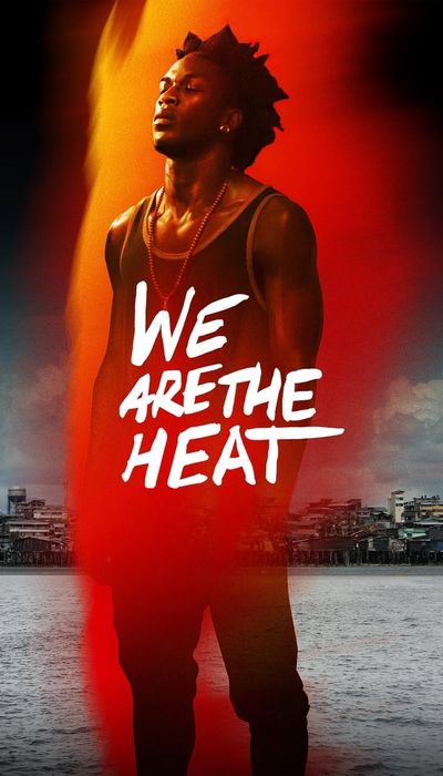 We Are the Heat movie