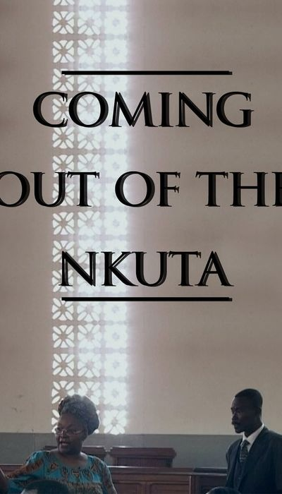 Coming Out of the Nkuta movie