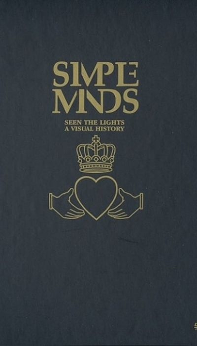 Simple Minds: Seen The Lights movie