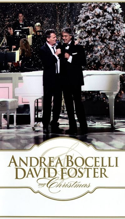 My Christmas: Andrea Bocelli & David Foster movie