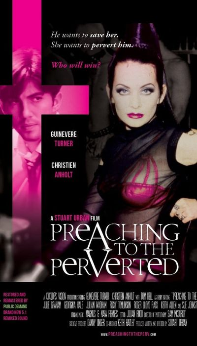 Preaching to the Perverted movie