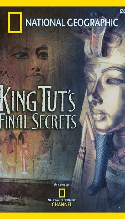 National Geographic Explorer: King Tut's Final Secrets movie