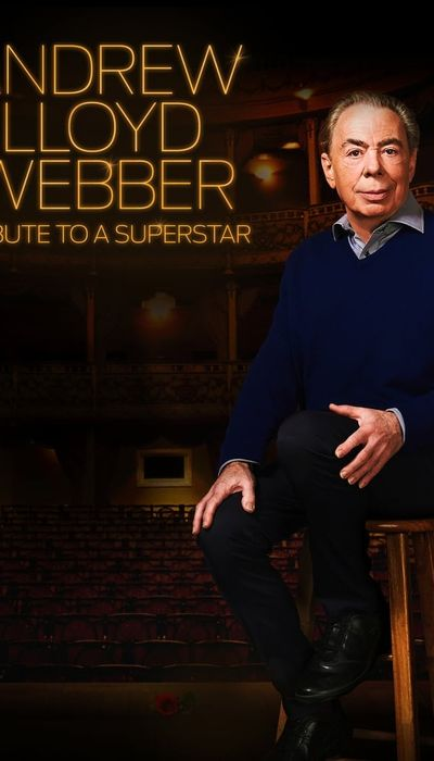 Andrew Lloyd Webber: Tribute to a Superstar movie