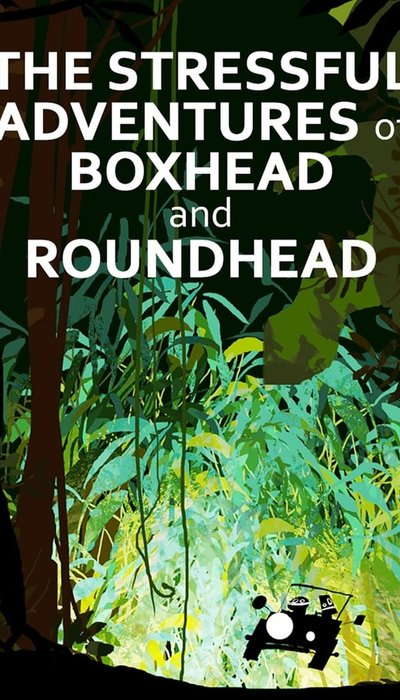 The Stressful Adventures of Boxhead & Roundhead movie