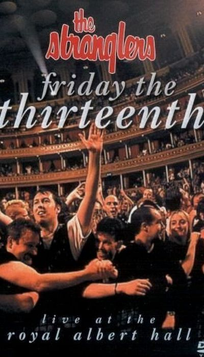 The Stranglers: Friday The Thirteenth - Live at the Albert Hall movie