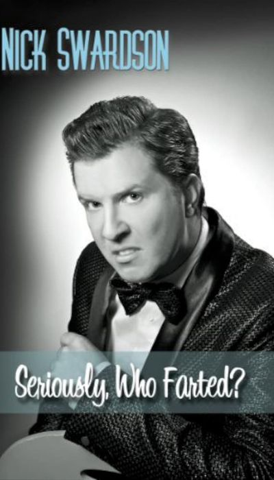 Nick Swardson: Seriously, Who Farted? movie