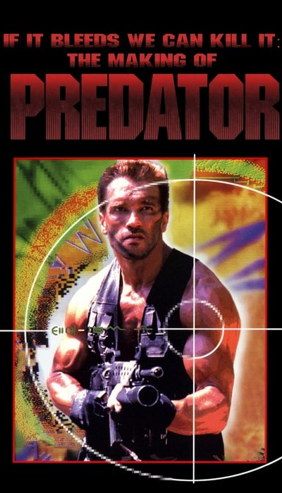 If It Bleeds We Can Kill It: The Making of 'Predator' movie
