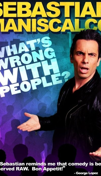 Sebastian Maniscalco: What's Wrong with People? movie