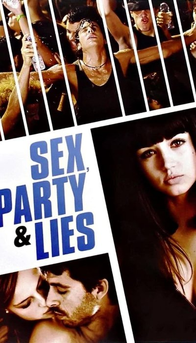 Sex, Party and Lies movie