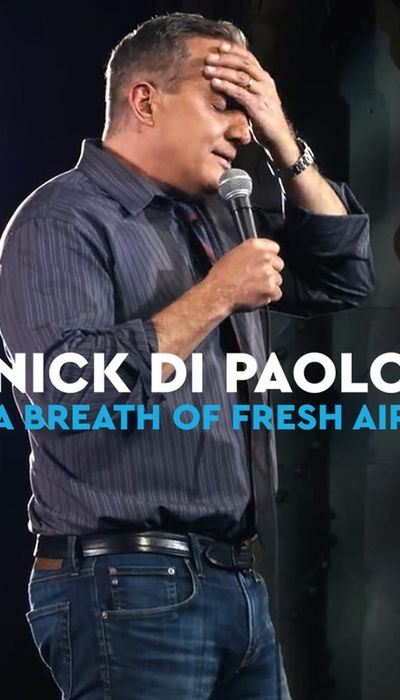 Nick Di Paolo: A Breath of Fresh Air movie
