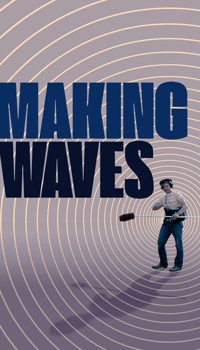 Making Waves : The Art of Cinematic Sound movie