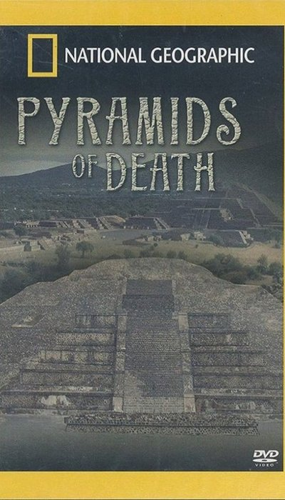 National Geographic: Pyramids of Death movie