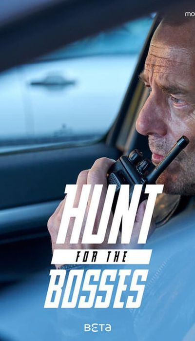 Hunt for the Bosses movie