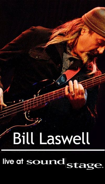 Bill Laswell - World Beat Sound System: Live at Soundstage movie