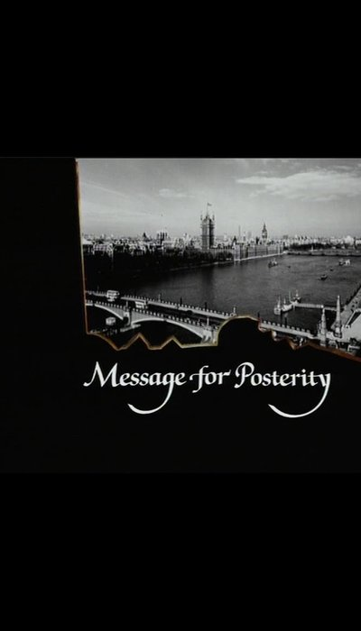 Message for Posterity movie