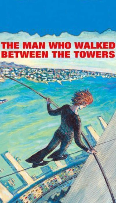 The Man Who Walked Between the Towers movie