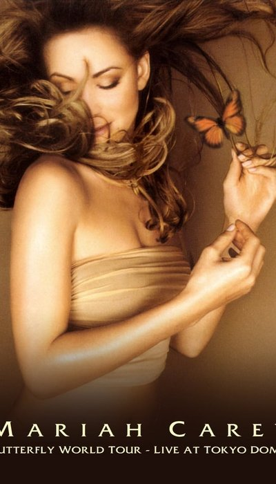 Mariah Carey: Butterfly World Tour - Live at Tokyo Dome movie
