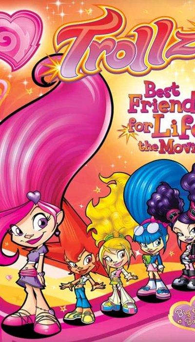 Trollz: Best Friends for Life - the Movie movie